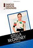 Stella McCartney (Famous Fashion Designers)