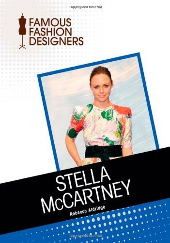 Stella McCartney (Famous Fashion Designers) (English Edition)