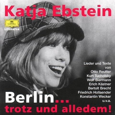 Berlin ... trotz und alledem (Katja Ebstein Lieder)