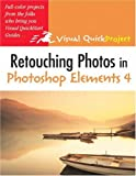 Best Photo Retouching - Retouching Photos in Photoshop Elements 4: Visual QuickProject Review