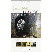 Grottes et caches camisardes : Spéléologie et mémoire huguenote