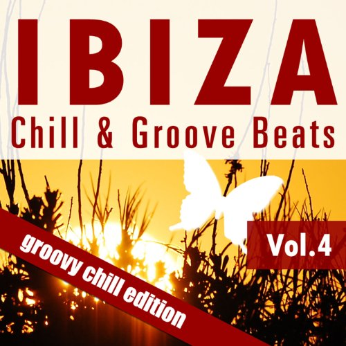 Ibiza Chill & Groove Beats (Vol. 4)