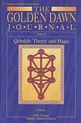 The Golden Dawn Journal, Book 2: Qabalah: Theory and Magic (Llewellyn's Golden Dawn) (Bk.2) (1994-01-01)