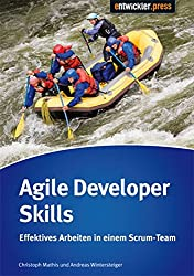 Agile Developers Skills: Effektives Arbeiten in einem Scrum-Team