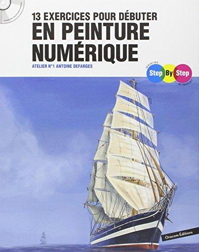 13-exercices-pour-dbuter-en-peinture-numrique-atelier-numro-1-1cdrom