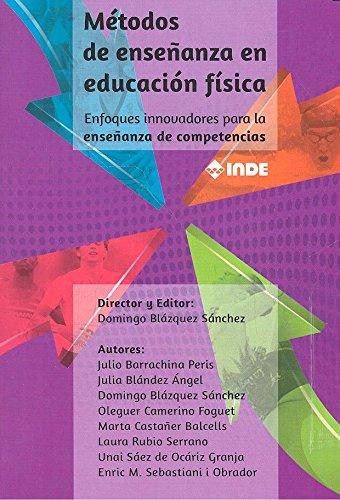 MÉTODOS DE ENSEÑANZA EN EDUCACIÓN FÍSICA por AA.VV