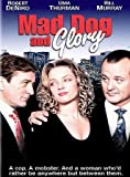 Mad Dog and Glory by Robert De Niro