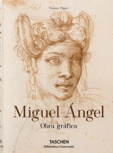 Miguel Ángel. Obra gráfica (Bibliotheca Universalis) por Vv.Aa.