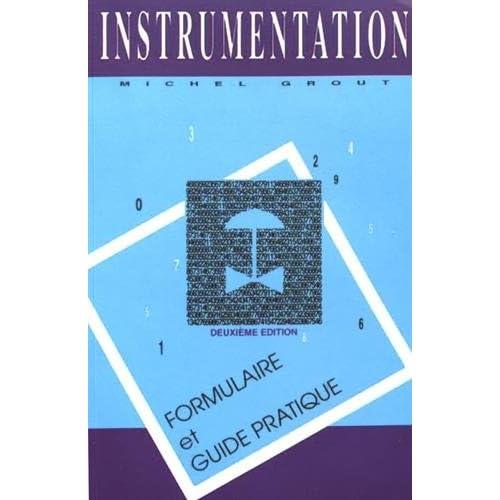 Instrumentation : Formulaire et guide pratique