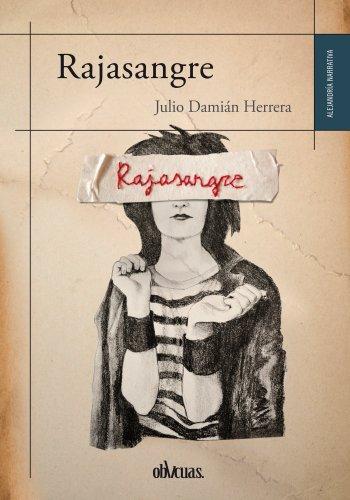Rajasangre (Alejandría nº 11) por Julio Damián Herrera Vera