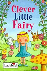 Clever Little Fairy (Ladybird Little Stories) [Illustrated] by Baxter, Nicole