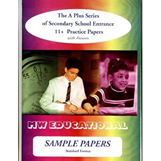 Sample Papers: Standard Format: Secondary School Entrance - 11+ Practice Papers ('A' Plus S.)