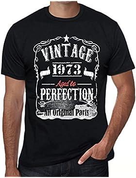 1973 Vintage Aged to Perfection Hombre Camiseta Negro Regalo De Cumpleaños