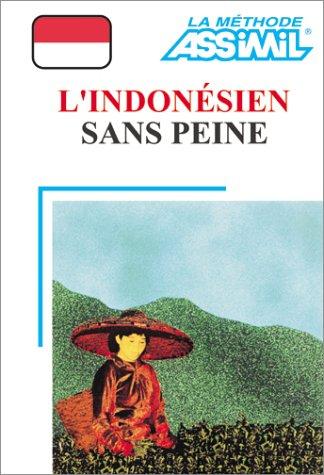 L'Indonésien sans peine (1 livre + coffret de 4 cassettes)