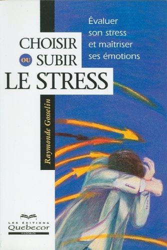 choisir-ou-subir-le-stress-psychologie