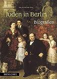 Juden in Berlin: Biografien -