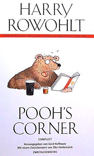 Pooh's Corner: Complett. Sämtliche Kolumnen, Rezensionen, Berichte Buch- und Filmkritiken.