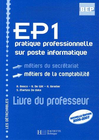 EP1 pratique professionnelle sur poste informatique : Métiers du secrétariat métiers de la comptabilité (1Cédérom)