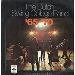 The Dutch Swing College Band - The Dutch Swing College Band '65