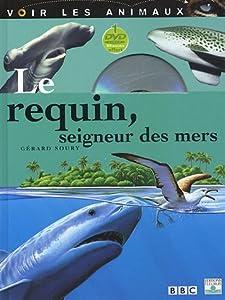 """Afficher """"Le requin seigneur des mers"""""""