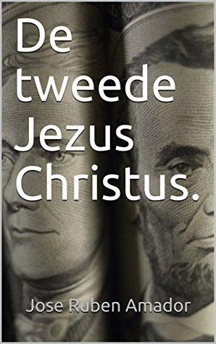 De tweede Jezus Christus. (Dutch Edition)