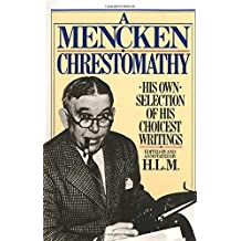 Mencken Chrestomathy (Vintage)