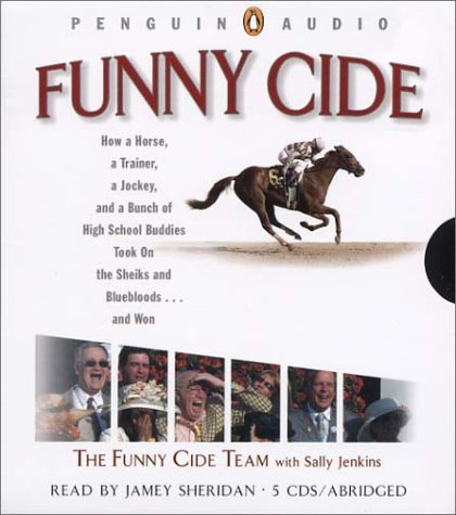 Funny Cide by The Funny Cide Team with Sally Jenkins (2004-04-26)