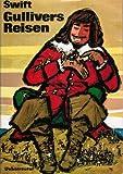 Gullivers Reisen zu den Zwergen und zu den Riesen. Neubearbeitet von Dr. Hans Hecke.