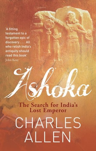 Ashoka: The Search for India's Lost Emperor (English Edition) (Indische Abacus)