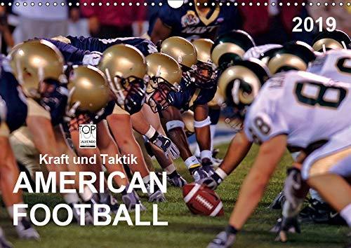 Kraft und Taktik - American Football (Wandkalender 2019 DIN A3 quer): American Football, Teamsport der Extra-Klasse - beispiellose Kombination von ... (Monatskalender, 14 Seiten ) (CALVENDO Sport)