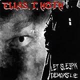 Let Sleepin Demons Lie