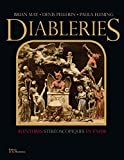 Diableries : aventures stéréoscopiques en enfer : Avec un stéréoscope à monter soi-même
