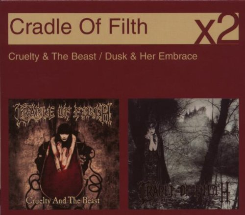 Cruelty and the Beast/Dusk and Her Embrace