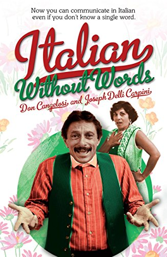 Italian Without Words (English Edition) por Don Cangelosi