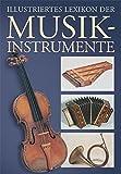 Illustriertes Lexikon der Musikinstrumente - Bohuslav Cizek