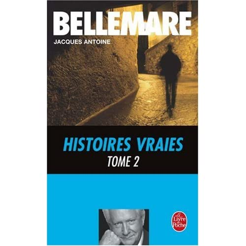 Histoires vraies, tome 2