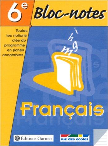 Bloc notes, 6e : Français