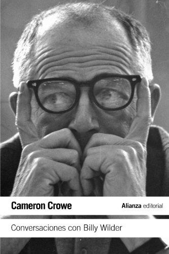 Conversaciones con Billy Wilder (El Libro De Bolsillo - Varios) por Cameron Crowe