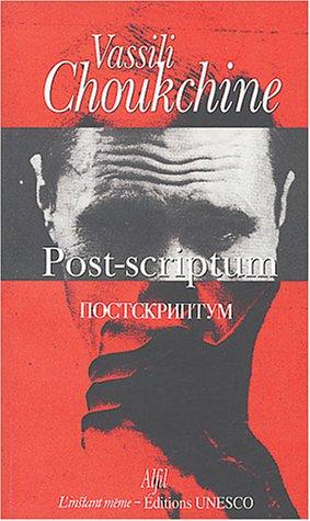 Post-scriptum : Et autres nouvelles