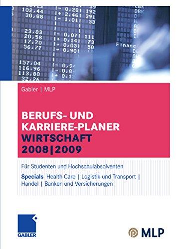 Gabler | MLP Berufs- und Karriere-Planer Wirtschaft 2008 | 2009: Für Studenten und Hochschulabsolventen