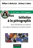 Atlas d'initiation à la pétrographie - 180 photos en couleurs de roches et minéraux en lames minces