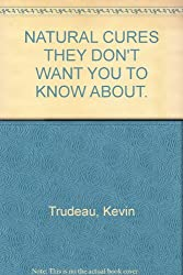 2 Book Set By Kevin Trudeau; Natural Cures