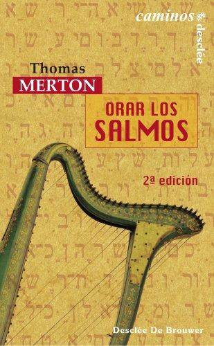 Orar Los Salmos - Fresado (Caminos) por Thomas Merton