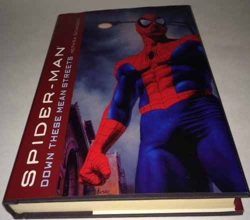 Down These Mean Streets :spider Man by Keith R A Decandido (2005-08-01)