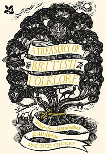 This review covers A Treasury of British Folklore: Maypoles, Mandrakes and Mistletoe by Dee Dee Chainey, an illustrated volume from the National Trust.