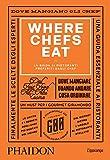 Where Chefs Eat. La guida ai ristoranti preferiti dagli chef