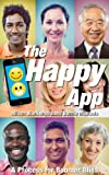 The Happy App: A Process for Boomer Bliss (English Edition)