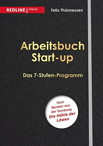 Arbeitsbuch Start-up: Das 7-Stufen-Programm