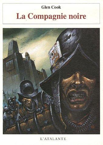 Annales de la compagnie noire 1 - La Compagnie noire