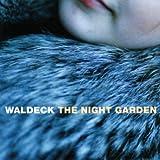 Songtexte von Waldeck - The Night Garden
